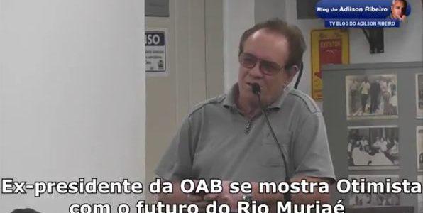 Itaperuna Quarta-feira 22:10 – Ex-presidente do OAB se mostra otimista com relação ao futuro do Rio Muriaé. Click em Leia Mais assista ao Vídeo e dê a sua Opinião: